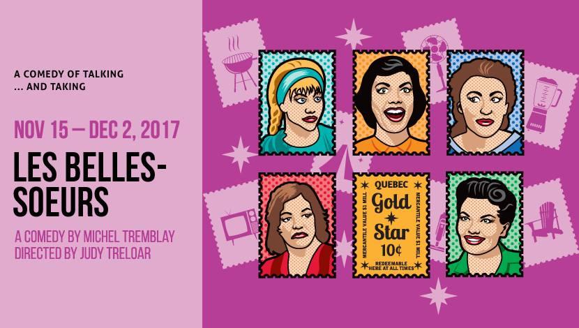 """Review: Langham Court Theatre's """"Les Belles-Soeurs"""""""